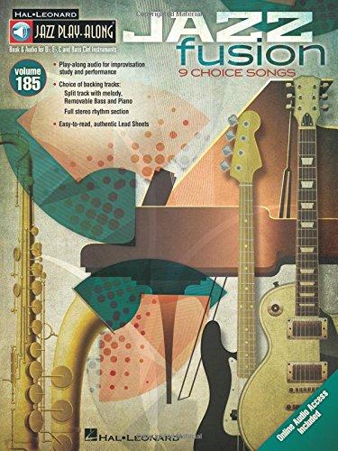 - Jazz Fusion: Jazz Play-Along Volume 185 (Hal Leonard Jazz Play-along)