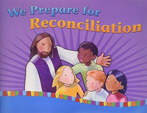 We Prepare for Reconciliation (On Our Way with Jesus) ebook