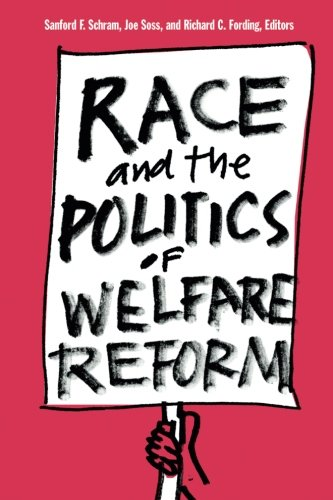 Search : Race and the Politics of Welfare Reform