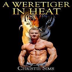 A Weretiger in Heat