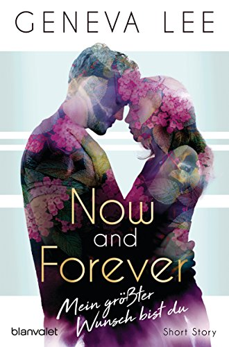 Now and Forever - Mein größter Wunsch bist du: Short Story (Girls in Love 2) (German Edition)