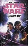 Star Wars, tome 24 : Le Sabre noir par Anderson