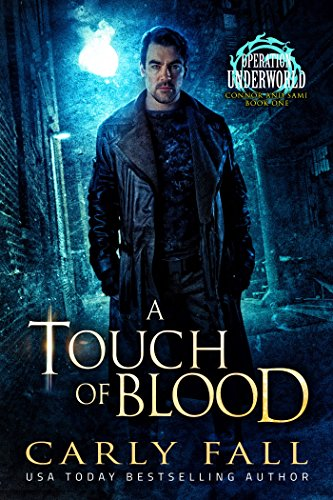 A Touch of Blood (Operation Underworld - Connor and Sami - Book 1) by [Fall, Carly]