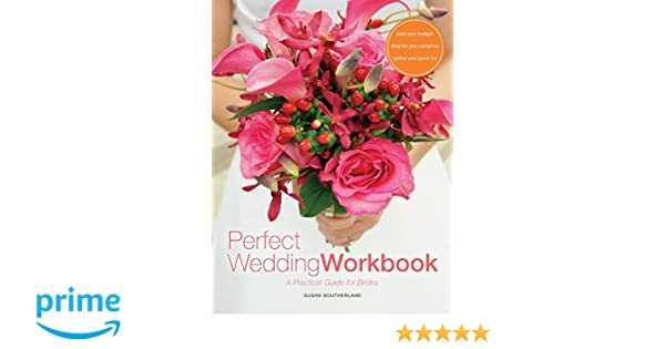 Workbook cutting worksheets : Perfect Wedding Workbook: A Practical Guide for Brides: Susan ...