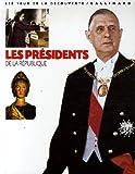 """Afficher """"Les présidents de la République"""""""