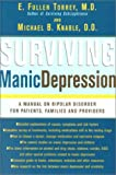 Surviving Manic Depression, E. Fuller Torrey and Michael B. Knable, 0465086632