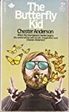 The Butterfly Kid, Chester Anderson, 0671832964