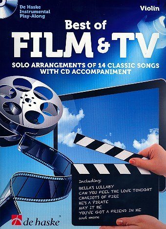 Best of Film & TV Violine: Solo Arrangements of 14 Classic Songs with CD Accompaniment