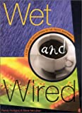 img - for Wet and Wired: A Pop Culture Encyclopedia of the Pacific Northwest book / textbook / text book
