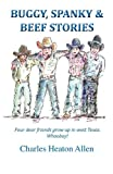 img - for Buggy, Spanky, and Beef Stories book / textbook / text book