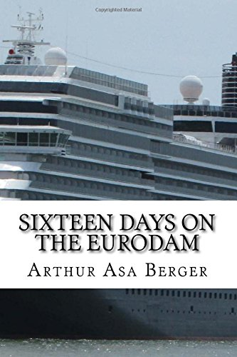 Download Sixteen Days on the Eurodam: A Panama Canal Cruise pdf epub
