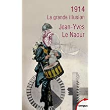 1914 (Tempus t. 618) (French Edition)