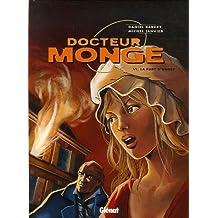 DOCTEUR MONGE T06 : LA PART D'OMBRE
