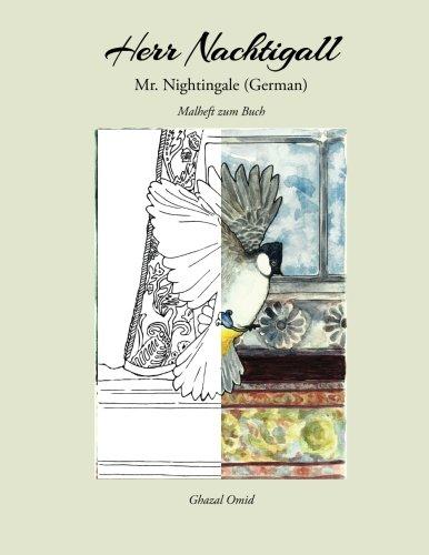 Mr. Nightingale (Companion Coloring Book - German Edition) [Omid, Ghazal] (Tapa Blanda)