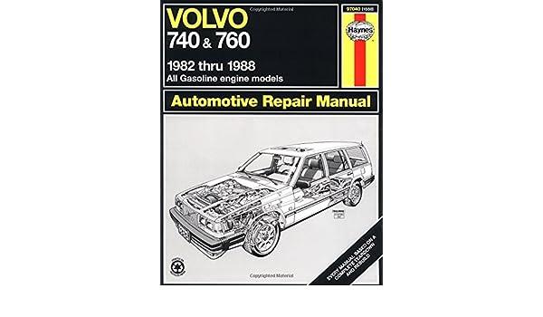 Volvo 740 & 760 Series 82 - 88 Haynes Automotive Repair Manual: Amazon.es: Matthew Minter: Libros en idiomas extranjeros