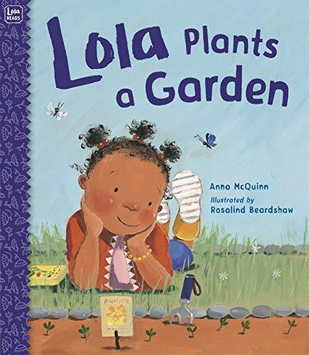 - Lola Plants a Garden (Lola Reads)