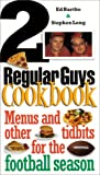 The Two Regular Guys Cookbook, Ed Bartko and Steve Long, 1565303083