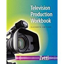 Student Workbook for Zettl's Television Production Handbook, 11th