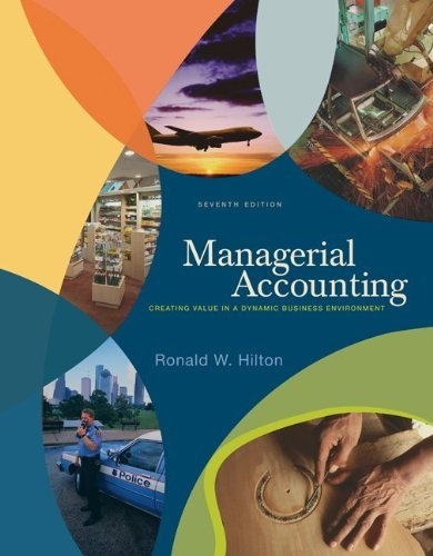 Managerial Accounting: 7th (Seventh) Edition