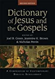 Dictionary of Jesus and the Gospels (2nd edn) (Black Dictionaries)