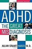 ADHD, Julian Stuart Haber, 1589790472