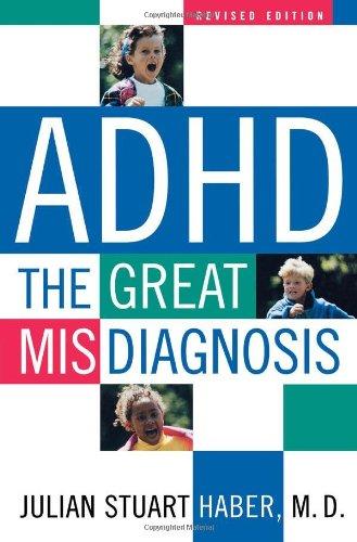 ADHD: The Great Misdiagnosis PDF