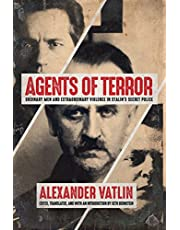 Agents of Terror: Ordinary Men and Extraordinary Violence in Stalin's Secret Police