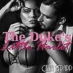 The Duke's Little Harlot   Celia Strapp