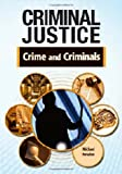 Crime and Criminals, Michael Newton, 1604136286