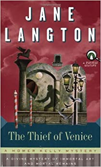 The Thief of Venice: A Homer Kelly Mystery (Homer Kelly Mysteries) by Jane Langton (2000-05-01)
