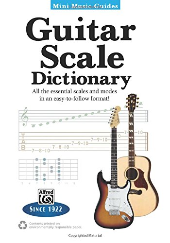 Download Mini Music Guides -- Guitar Scale Dictionary: All the Essential Scales and Modes in an Easy-to-Follow Format! pdf