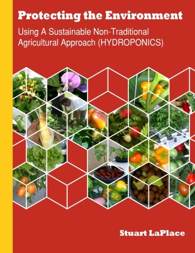 Hydroponics: Using a Sustainable Non-Traditional Approach (HYDROPONICS)