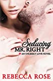 Seducing Mr. Right, Rebecca Rose, 1455581429
