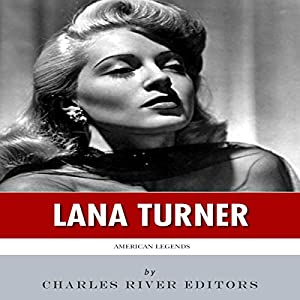 American Legends: The Life of Lana Turner Audiobook