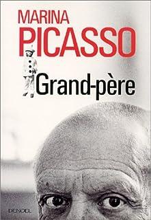 Grand-père, Picasso, Marina