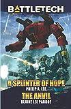 img - for BattleTech: A Splinter of Hope/The Anvil book / textbook / text book