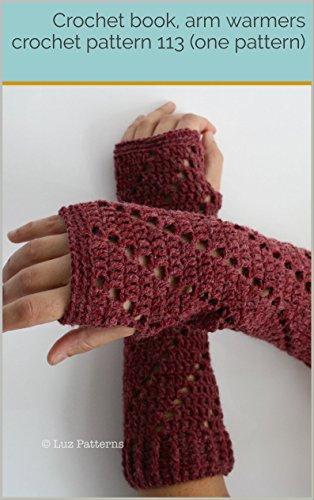 Crochet Book Arm Warmers Crochet Pattern 113 One Pattern Kindle