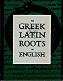 img - for Greek and Latin Roots of English book / textbook / text book