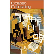 The Art of: Juan Gris