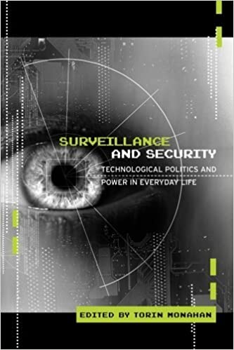 Book Surveillance and Security: Technological Politics and Power in Everyday Life by Torin Monahan (2006-08-06)