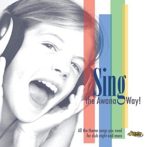 Sing The Awana Way!