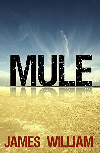 Book: MULE by James William