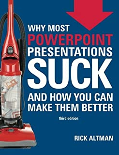 Coolmathgamesus  Splendid Why Most Powerpoint Presentations Suck And How You Can Make Them  With Entrancing Why Most Powerpoint Presentations Suck Third Edition With Breathtaking Microsoft Powerpoint Starter Free Download Also Fruit Of The Spirit Powerpoint In Addition Creating A Good Powerpoint And New Powerpoint Program As Well As How Convert Pdf To Powerpoint Additionally Presenting Powerpoint From Amazoncom With Coolmathgamesus  Entrancing Why Most Powerpoint Presentations Suck And How You Can Make Them  With Breathtaking Why Most Powerpoint Presentations Suck Third Edition And Splendid Microsoft Powerpoint Starter Free Download Also Fruit Of The Spirit Powerpoint In Addition Creating A Good Powerpoint From Amazoncom