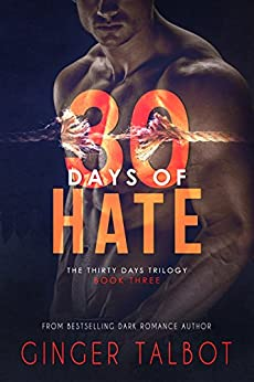 Thirty Days of Hate by [Talbot, Ginger]
