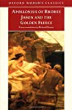 By Apollonius of Rhodes Jason and the Golden Fleece: (The Argonautica) (Oxford World's Classics) [Paperback]
