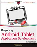 Beginning Android Tablet Application Development, Wei-Meng Lee, 1118106733