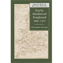 Who's Who In Early Medieval England 1066-1272