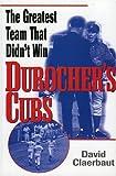 Durocher's Cubs, David Claerbaut, 0878331778