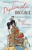Diplomatic Baggage, Brigid Keenan, 0719567262
