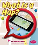 What Is a Map?, Jennifer M. Besel, 1476535213